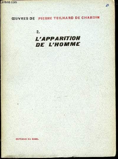 TOME 2 : L'APPARITION DE L'HOMME.