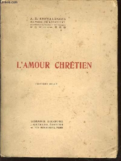 L'AMOUR CHRETIEN.