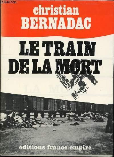 LE TRAIN DE LA MORT.