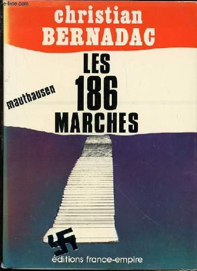 LES 186 MARCHES - MATHAUSEN.