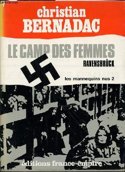 LES MANNEQUINS NUS - TOME 2 : LE CAMP DES FEMMES / RAVENSBRUCK.