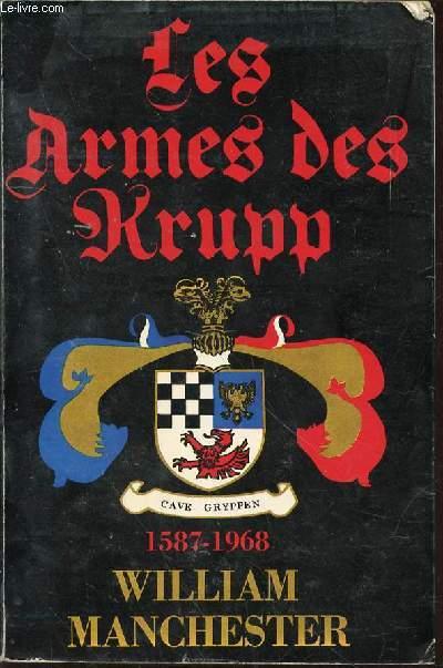 LES ARMES DES KRUPP 1587-1968.