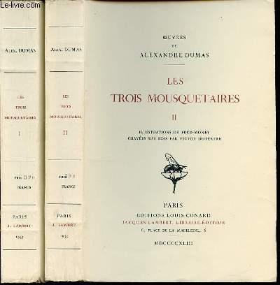 LES MOUSQUETAIRES EN 2 TOMES (1+2) - ILLUSTRATIONS DE FRED-MONEY GRAVEES SUR BOIS PAR VICTOR DUTERTRE.