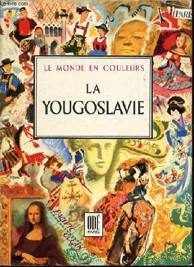 LA YOUGOSLAVIE - COLLECTION