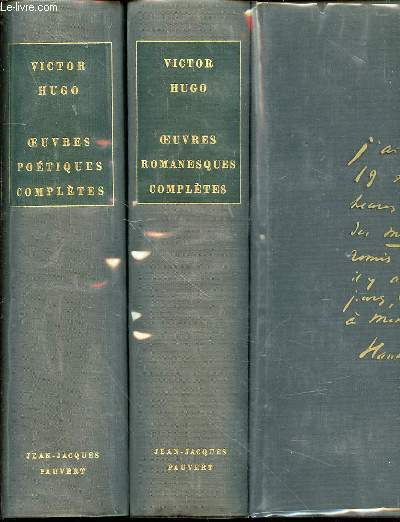 OEUVRES ROMANESQUES COMPLETES + OEUVRES POETIQUES COMPLETES.