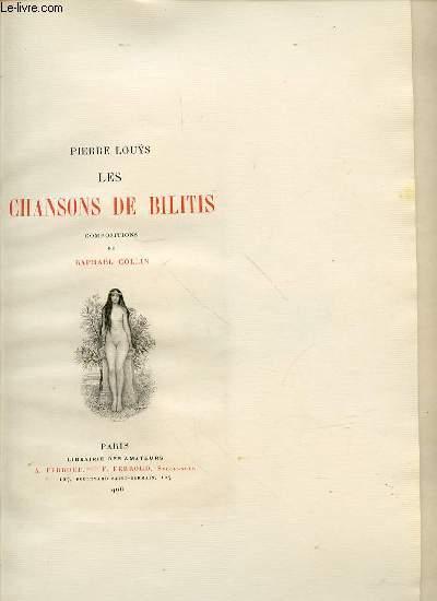 LES CHANSONS DE BILITIS - COMPOSITION DE RAPHAEL COLLIN.
