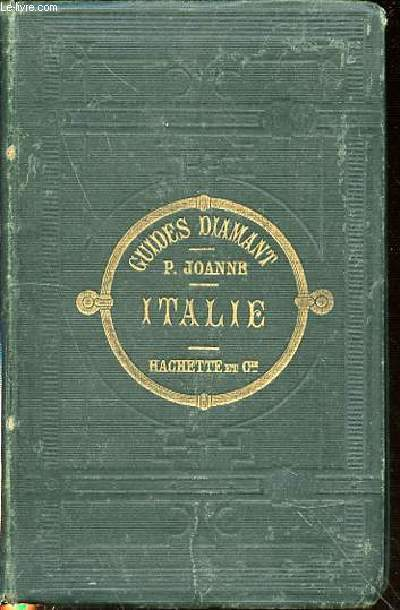 ITALIE ET SICILE - COLLECTION JOANNE / GUIDES-DIAMANT.