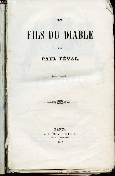 LE FILS DU DIABLE - TOME PREMIER.