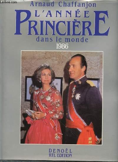 L'ANNEE PRINCIERE DANS LE MONDE 1986.