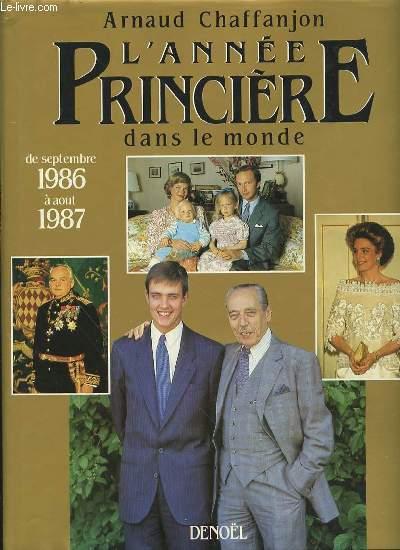 L'ANNEE PRINCIERE DANS LE MONDE DE SEPTEMBRE 1986 A AOUT 1987.