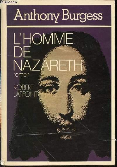 L'HOMME DE NAZARETH - ROMAN.