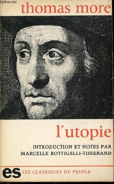 L'UTOPIE - INTRODUCTION ET NOTES PAR MARCELLE BOTTIGELLI-TISSERAND.