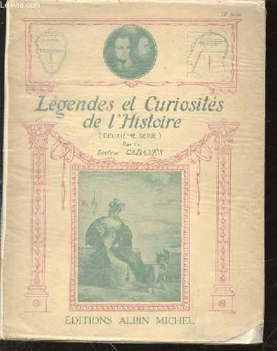 LEGENDES ET CURIOSITES DE L'HISTOIRE (DEUXIEME SERIE).
