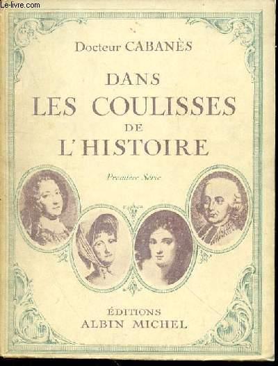 DANS LES COULISSES DE L'HISTOIRE - PREMIERE SERIE.