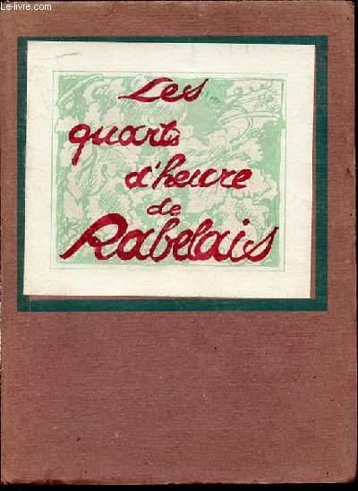 LES QUARTS D'HEURE DE RABELAIS.