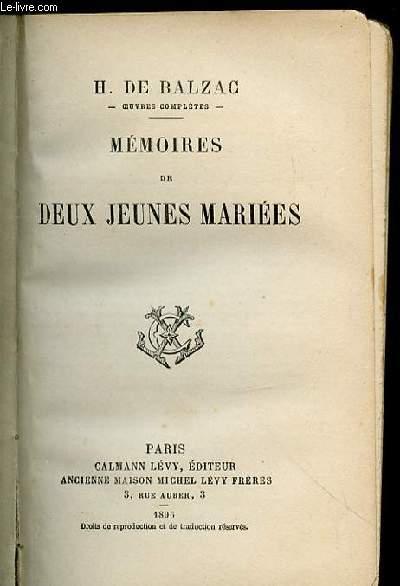 MEMOIRES DE DEUX JEUNES MARIEES - SCENES DE LA VIE PRIVEE.