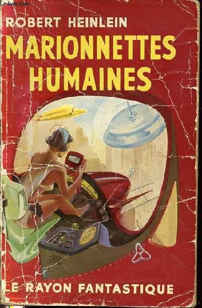 MARIONNETTES HUMAINES - LE RAYON FANTASTIQUE.