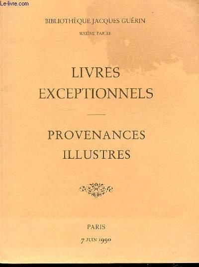 CATALOGUE D'ENCHERES : BIBLIOTHEQUE JACQUES GUERIN / SIXIEME PARTIE : LIVRES ANCIENS EXCEPTIONNELS, PROVENANCES ILLUSTRES - DROUOT-MONTAIGNE, 7 JUIN 1990.
