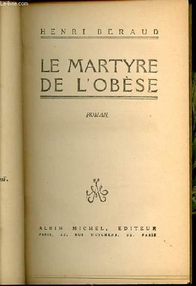 LE MARTYRE DE L'OBESE - ROMAN.