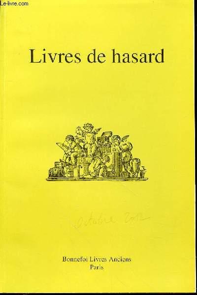 CATALOGUE DE VENTE N°141 : LIVRES DE HASARD.
