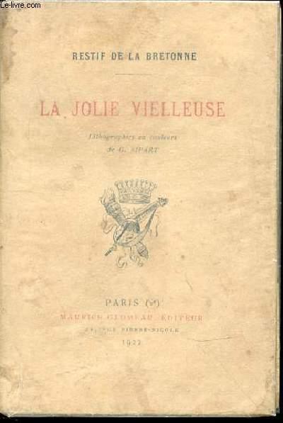 LA JOLIE VIELLEUSE - LITHOGRAPHIES EN COULEURS DE G. RIPART.