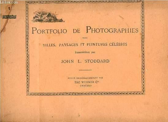 PORTFOLIO DE PHOTOGRAPHIES DES VILLES, PAYSAGES ET PEINTURES CELEBRES EN 16 FASCICULES NUMEROTES DE 1 A 16.