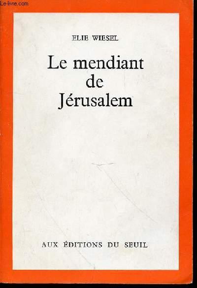 LE MENDIANT DE JERUSALEM - RECIT.
