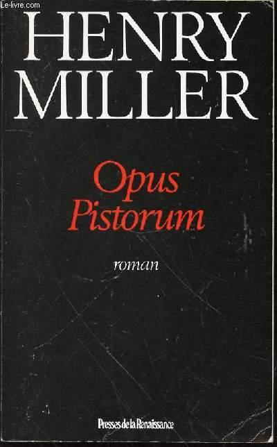 OPUS PISTORUM - ROMAN.