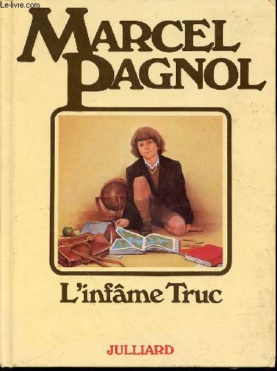 L'INFAME TRUC - ILLUSTRATIONS DE MARCEL LAVERDET.