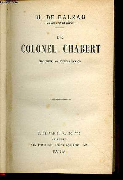 LE COLONEL CHABERT - HONORINE, L'INTERDICTION. SCENES DE LA VIE PRIVEE.