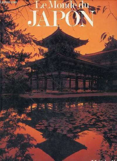 LE MONDE DU JAPON - PHOTOGRAPHIES DE L'AUTEUR.