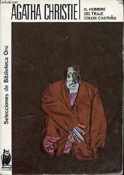 EL HOMBRE DEL TRAJE COLOR CASTANO - SELECCIONES DE BIBLIOTECA ORO N°147.