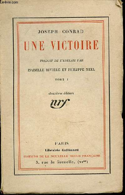 UNE VICTOIRE : TOME 1 - TRADUIT DE L'ANGLAIS PAR ISABELLE RIVIERE ET PHILIPPE NEEL.