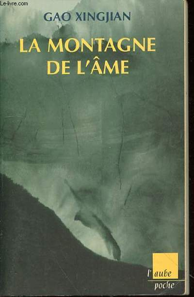 LA MONTAGNE DE L'AME - COLLECTION L'AUBE POCHE N°46.