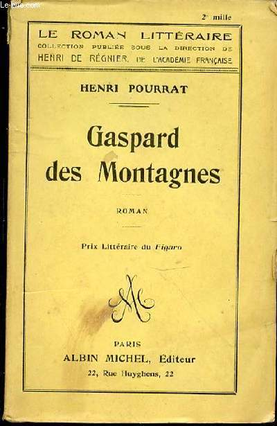 GASPARD DES MONTAGNES - ROMAN / COLLECTION
