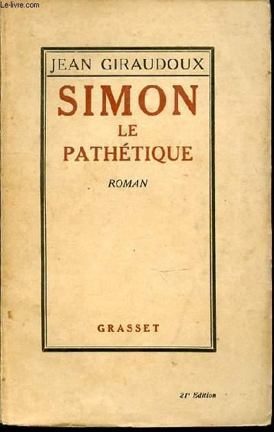 SIMON LE PATHETIQUE - ROMAN.