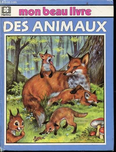 MON BEAU LIVRE DES ANIMAUX - ILLUSTRATIONS DE P. COURONNE.