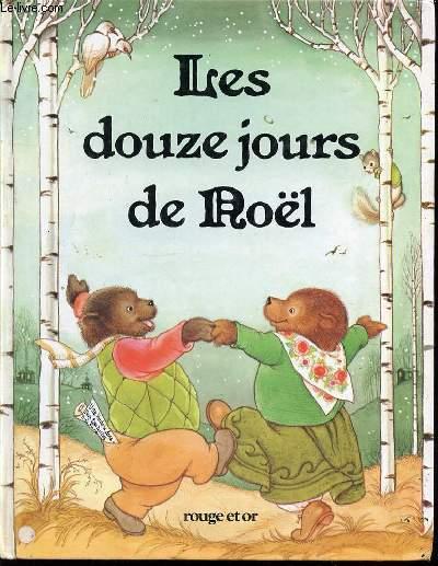 LES DOUZE JOURS DE NOEL.