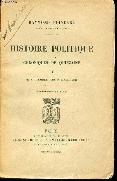 HISTOIRE POLITIQUE - CHRONIQUES DE QUINZAINE / II. (15 SEPTEMBRE 1920 - 1 MARS 1921).