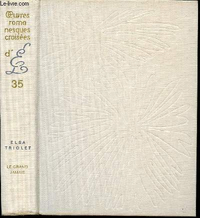 LE GRAND JAMAIS - OEUVRES ROMANESQUES CROISEES N°35.