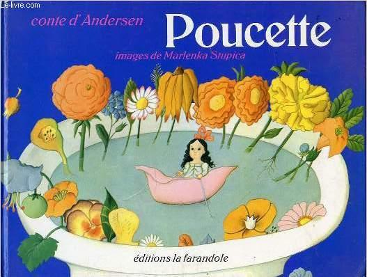 CONTES D'ANDERSEN : POUCETTE - IMAGES DE MARLENKA STUPICA.