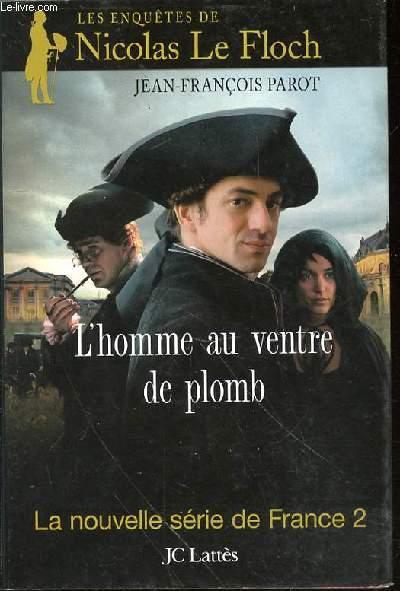 L'HOMME AU VENTRE DE PLOMB - LES ENQUETES DE NICOLAS LE FLOCH / LA NOUVELLE SERIE DE FRANCE 2.