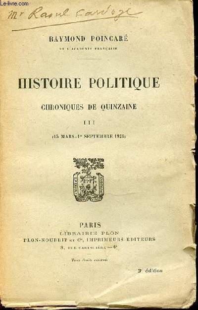 HISTOIRE POLITIQUE - CHRONIQUE DE QUINZAINE III (15 MARS - 1 ER SEPTEMBRE 1921).