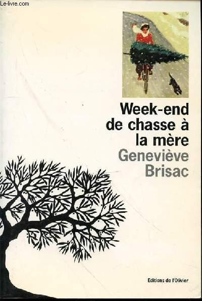 WEEK-END DE CHASSE A LA MERE.