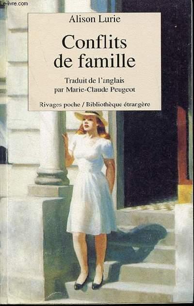 CONFLITS DE FAMILLE - TRADUIT DE L'ANGLAIS PAR MARIE-CLAUDE PEUGEOT.