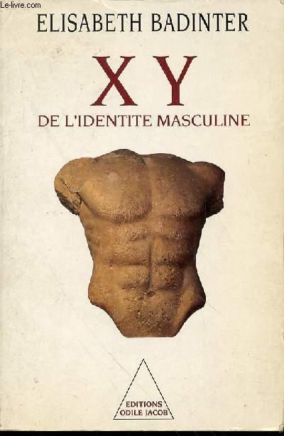 XY DE L'IDENTITE MASCULINE.