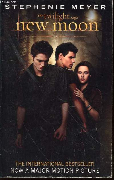 THE TWILIGHT SAGA : NEW MOON - THE INTERNATIONAL BESTSELLER.
