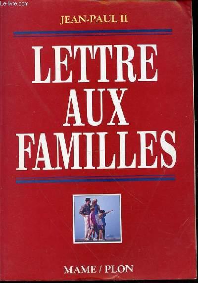LETTRE AUX FAMILLES - PRESENTATION PAR MGR JACQUES JULLIEN.