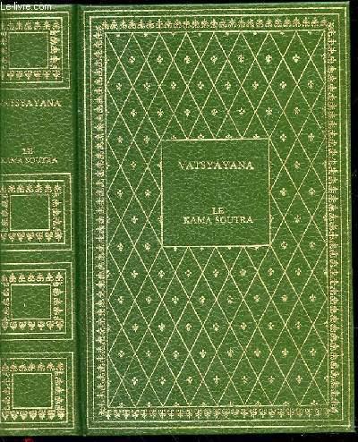 LE KAMA SOUTRA - MANUEL D'EROTOLOGIE HINDOUE / COLLECTION BIBLIO-LUXE.
