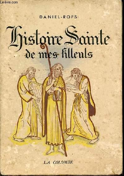 HISTOIRE SAINTE DE MES FILLEULS - ILLUSTRATIONS DE RAVEL.